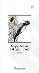 Miljöhänsyn i skogsbruket-Grunder, 10-pack