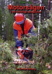 Motorsågen i ett uthålligt skogsbruk