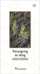 Föryngring av skog - Naturlig föryngring, 10-pack