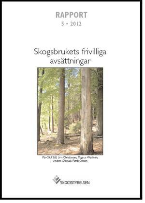 Skogsbrukets frivilliga avsättningar