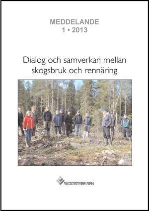 Dialog och samverkan mellan skogsbruk och rennäring
