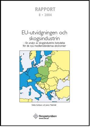 EU-utvidgningen och skogsindustrin - En analys av skogsindustrins betydelse för de nya medlemsländernas ekonomier  Rapport 2004:8   .