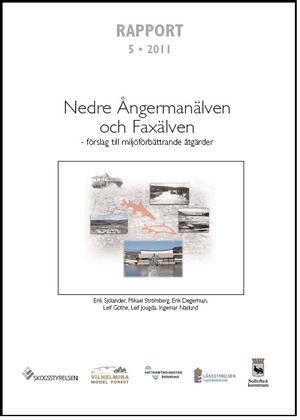 Nedre Ångermanälven och Faxälven - förslag till miljöförbättrande åtgärder